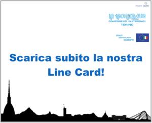 Scarica subito la nostra Line Card!