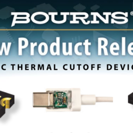 BOURNS ANNOUNCES NEW FAMILY OF POLYMERIC THERMAL CUTOFF (P-TCO) DEVICES FOR USB-C THERMAL RUNAWAY PROTECTION