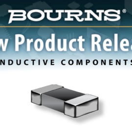 BOURNS RELEASES AEC-Q200 COMPLIANT MULTILAYER POWER CHIP INDUCTORS